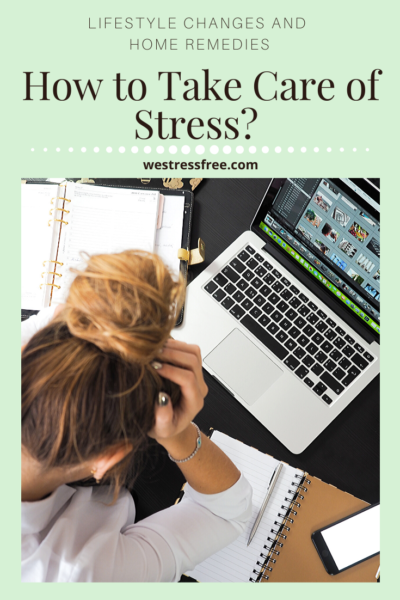 How to take care of stress?