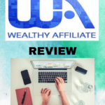 Wealthy Affiliate Honest Review - Best Investment to be Financially Secured?