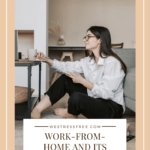 Work-From-Home and Its Health Benefits