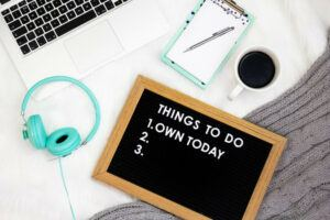 Be organized by Making daily to do list