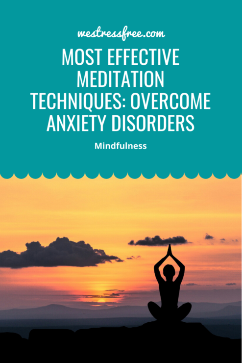Effective Meditation Techniques to overcome anxiety disorders