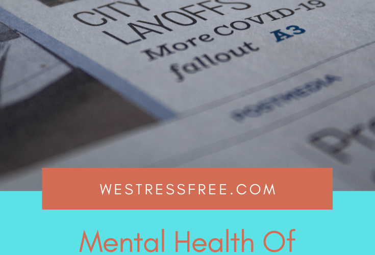 Mental Health Of Employees Affected By LAYOFFS Due To COVID-19 Pandemic – 3 Tips To Survive After