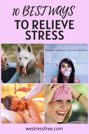 10 Best Ways to Relieve Stress