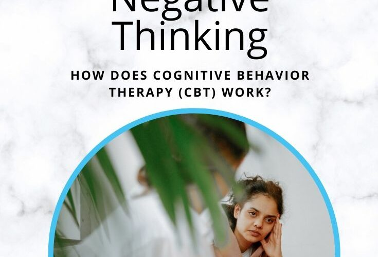CBT for Negative Thinking – Will it help?