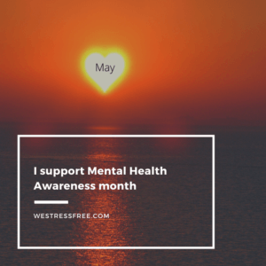 I support mental health awareness month