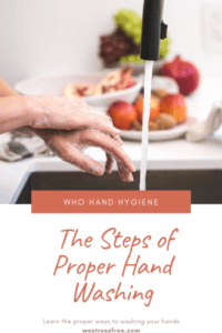 Steps of proper hand washing