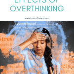 The Negative Effects of OVERTHINKING - What Does It Do To Our Health?