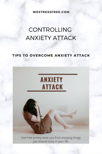 Controlling Anxiety Attack