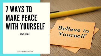 Make Peace With Yourself: BELIEVE IN YOURSELF