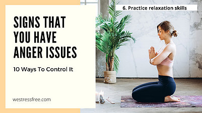 6. Practice relaxation skills