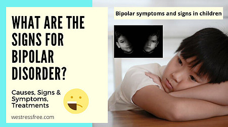 Bipolar symptoms and signs in children