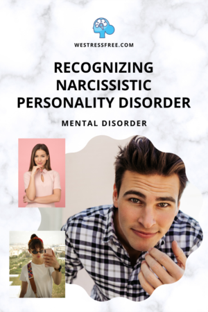 RECOGNIZING NARCISSISTIC PERSONALITY DISORDER