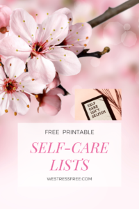 SELF CARE LISTS from WESTRESSFREE.COM
