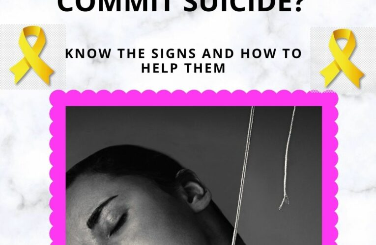Why do people do suicide? Know the signs