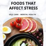Foods That Affect Stress - The Good and Bad Ones