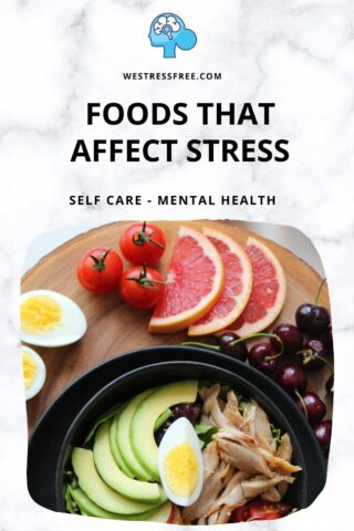 Foods That Affect Stress